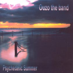 Ouzo the Band - Psychedelic Summer