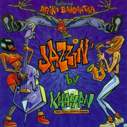 Jazzin' by Khayan: The New World Power