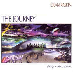 Dean Raskin - Journey: Deep Relaxation