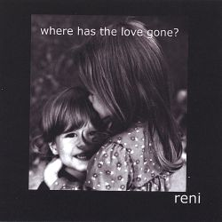 Reni Simon - Where Has the Love Gone?