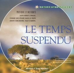 Vincent Bruley - Nature Atmospheres: 11 - Le Temps Suspendu