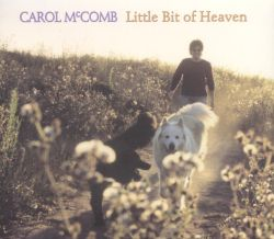 Carol McComb - Little Bit of Heaven