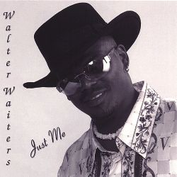Walter Waiters - Just Me