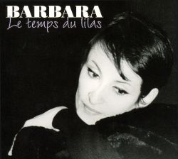 Barbara - Temps Du Lilas: Inedits Radio France (1956-1973)