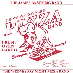 The Wednesday Night Pizza Band: Fresh Oven Baked