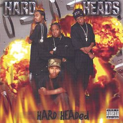 Hard Heads - Hard Headed
