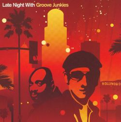 Late Night with Groove Junkies