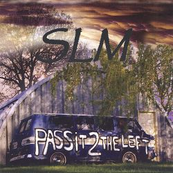 SLM - Pass It to the Left