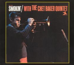 Smokin' with the Chet Baker Quintet