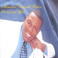 Darnell Peeler - Lord and God