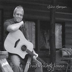 John Jensen - This Broken House