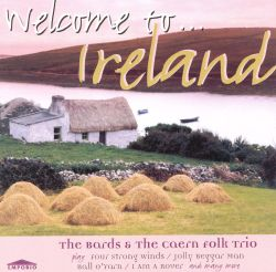 The Bards / The Caern Folk Trio - Welcome to Ireland