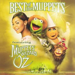 Disney - Best of the Muppets Featuring the Muppets' Wizard of Oz