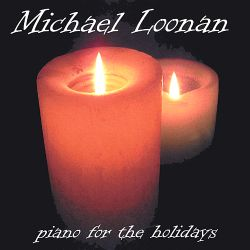 Michael Loonan - Piano for the Holidays