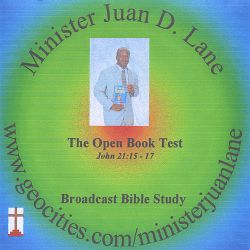 Minister Juan D. Lane - The Open Book Test