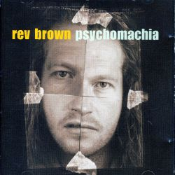 Rev Brown - Psychomachia