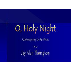 Jay Alan Thompson - O, Holy Night