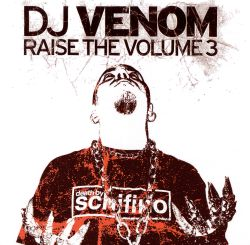 DJ Venom - Raise the Volume, Vol. 3