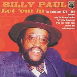 Let 'Em In: The Collection 1976-1980 - Billy Paul