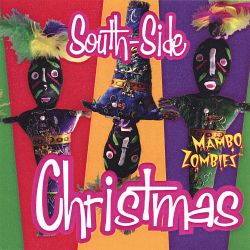 Mambo Zombies - South Side Christmas