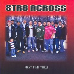 Str8 Across - First Time Thru