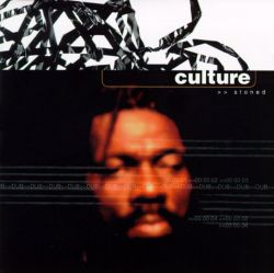 Culture - Stoned