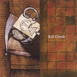 Kill Creek - Colors of Home