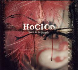 Hocico - Born to Be (Hated)
