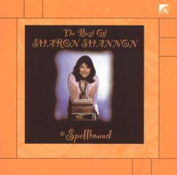 The Spellbound: The Best of Sharon Shannon