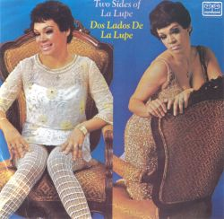 Dos Lados de La Lupe (The Two Sides of La Lupe)