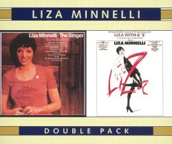 Liza Minnelli - Liza Minnelli, The Singer/Liza With a