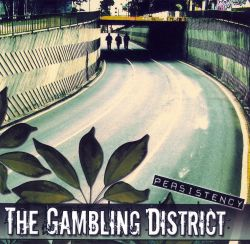 The Gambling District - Persistency