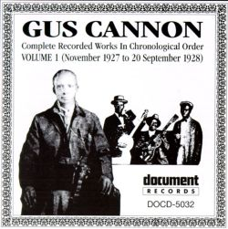 Complete Recorded Works, Vol. 1 (1927-1928) - Gus Cannon