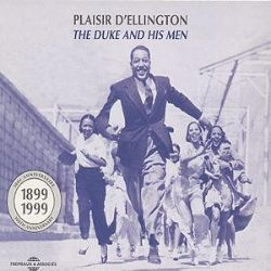 Duke Ellington - Plaisir d'Ellington: The Duke and His Men