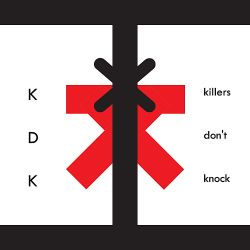 Kidderkit - Killers Don't Knock
