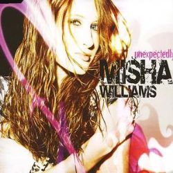 Misha Williams - Unexpectedly [Single]