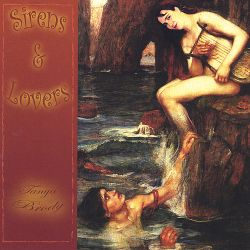 Tanya Brody - Sirens and Lovers
