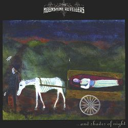 The Moonlight Revelers - ...And Shades of Night