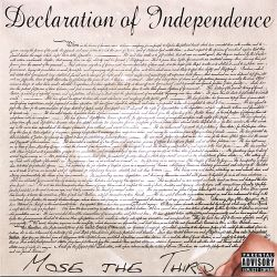 Mose the Third - Declaration of Independence