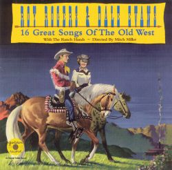 16 Great Songs of the Old West
