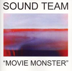 Sound Team - Movie Monster