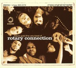Black Gold: The Best of Rotary Connection