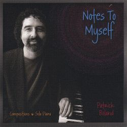 Notes to Myself - Patrick Boland