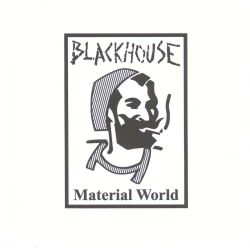 Blackhouse - Material World