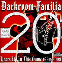 DarkRoom Familia - 20 Years Up in This Game 1988-2008