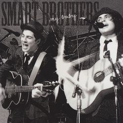 The Smart Brothers - My Baby