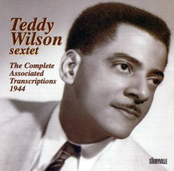Teddy Wilson - The Complete Associated Transcriptions 1944