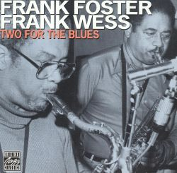 Frank Foster - Two for the Blues