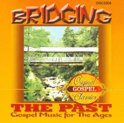 Bridging the Past: Gospel Music for the Ages