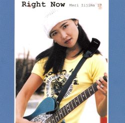 Mari Iijima - Right Now